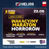 Wakacyjny Maraton Horrorów w kinach Helios!