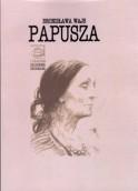 """""""Papusza"""" nie do czytania, a bardzo ważna"""