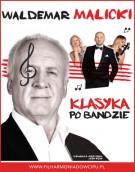 """Ostatnia szansa, by zdobyć bilety na widowisko """"Waldemar Malicki - Klasyka po bandzie""""!"""