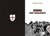 Templariuszy z Rurki historia niedokończona