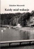 Nieznana powieść Zdzisława Morawskiego