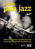 Przyjechał Pan Jazz - na mój jubileusz