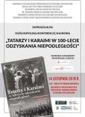 Tatarzy i Karaimi w 100-lecie odzyskania niepodległości