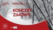 Koncert zimowy w Filharmonii Gorzowskiej